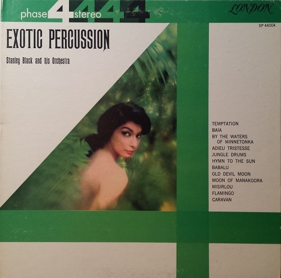 Exotic Percussion Stanley Black And His Orchestra